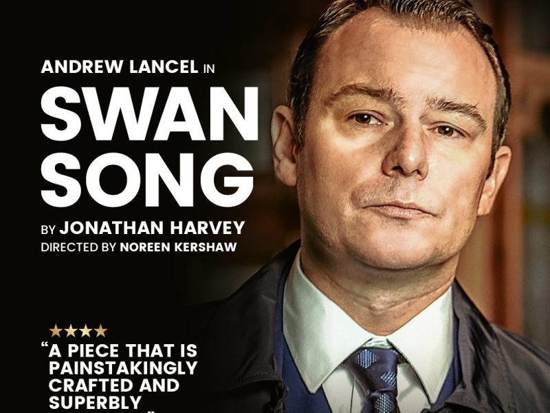 (PAST EVENT) 1st July Swan Song by by Jonathan Harvey starring Andrew Lancel