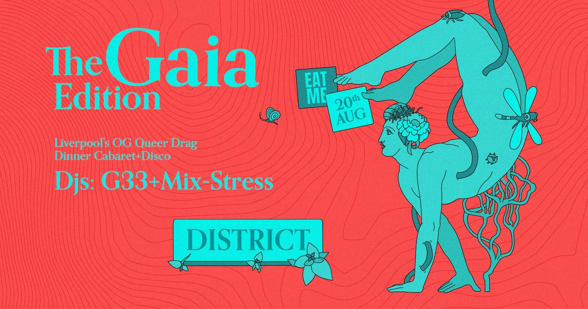 20th August Eat Me: The Gaia Edition